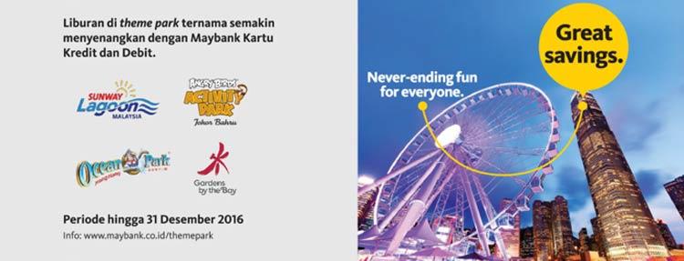 Liburan Seru di ThemePark Ternama dengan Maybank Kartu Kredit