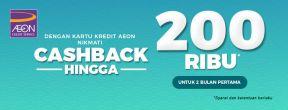 Cashback Rp 200.000 Selama 2 Bulan Pertama dengan Kartu Kredit AEON