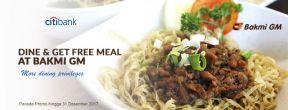 Free Meal at Bakmi GM dengan Kartu Kredit Citi