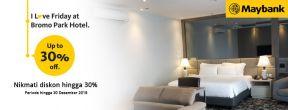 Diskon hingga 30% dengan Maybank Kartu Kredit untuk bersantap dan menginap di Bromo Park Hotel Probolinggo