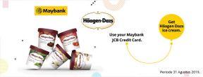Nikmati 1 pint Häagen Dazs dengan Maybank Kartu Kredit JCB