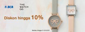 Diskon Hingga 10% di The Watch Co dengan Kartu Kredit BCA