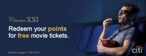 Tukarkan Citi Reward Points Anda dengan Gratis Tiket Nonton di XXI