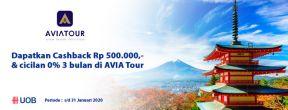 Cashback 500ribu  & Cicilan 0% 3 Bulan di AVIA Tour dengan Kartu Kredit UOB