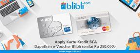 Apply Kartu Kredit BCA dan Dapatkan e-Voucher Blibli senilai Rp 250.000