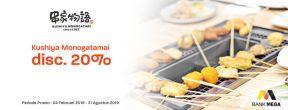 Promo Dining Kushiya Monogatamai Diskon 20% dengan Kartu Kredit Mega
