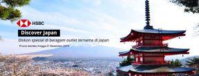 Diskon spesial di beragam outlet ternama di Japan dengan Kartu Kredit HSBC