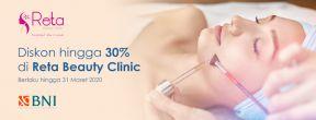 Diskon hingga 30% di Reta Beauty Clinic dengan Kartu Kredit BNI