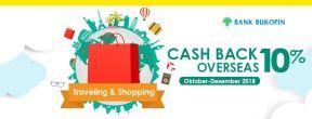 Cashback Overseas 10% dengan Kartu Kredit Bukopin