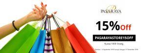 Diskon 15% Off minimum pembelian IDR 300,000 di Pasaraya Store