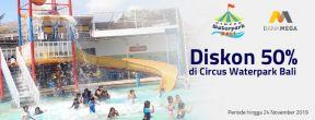 Diskon 50% di Circus Waterpark Bali dengan Kartu Kredit Mega