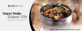 Diskon 10% di Dapur Radja dengan Kartu Kredit Digibank