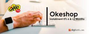 Cicilan 0% di Okeshop dengan Kartu Kredit Digibank