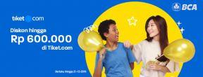 Diskon hingga Rp 600.000 di Tiket.com dengan Kartu Kredit BCA