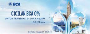 Cicilan 0% Setiap Transaksi di Luar Negeri dengan Kartu Kredit BCA