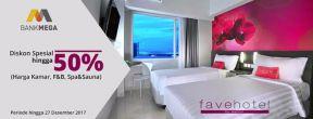 Diskon spesial hingga 50% di Fave Hotel dengan Kartu Kredit Bank Mega