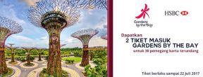 Dapatkan Tiket Masuk Gardens by the Bay untuk pemegang Kartu Kredit HSBC