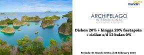 Diskon 20% fiestapoin hingga cicilan 0% di Archipelago dengan Kartu Kredit Mandiri