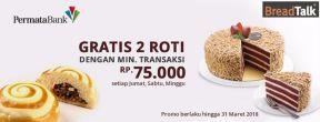 Gratis 2 Roti dengan min. transaksi Rp75.000,- di BreadTalk dengan Kartu Kredit Permata