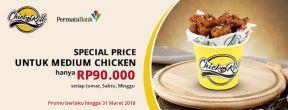 Special price Medium Chicken hanya Rp90.000,- di Chick 'n Roll dengan Kartu Kredit Parmata