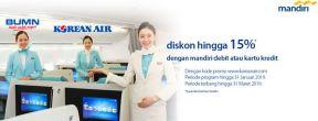 Diskon 15% Korean Air dengan Debit dan Kartu Kredit Mandiri
