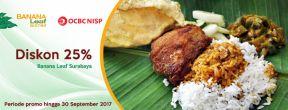 Nikmati Diskon 25% di Banana Leaf Surabaya dengan Kartu Kredit OCBC