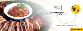 Diskon hingga 15% dengan Maybank Kartu Kredit JCB di The Grand Duck King Signatures