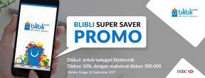 Blibli Super Saver Promo Diskon 10% dan Cicilan 0% dengan Kartu Kredit HSBC