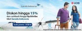 Diskon Hingga 15% + Cashback Hingga 500ribu untuk Pembelian Tiket Garuda dengan UOB Credit Card