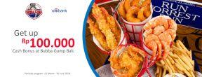 Bonus Cash Hingga 100.000 di Bubba Gump Bali dengan Kartu Kredit Citi