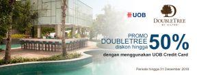 Diskon hingga 50% di DoubleTree by Hilton dengan Kartu Kredit UOB