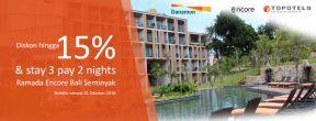 Diskon hingga 15% & stay 3 pay 2 nights di Ramada Encore Bali Seminyak