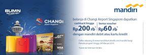 Cashback dan Voucher Tiap Transaksi di Changi Airport dengan Kartu Kredit Mandiri