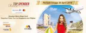 Top Spender Metro Mega Card Menangkan Paket Tour ke Singapura dan Filipina