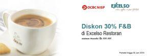 Diskon 30% F&B di Excelso Restoran dengan Kartu Kredit OCBC NISP