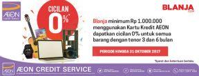 Cicilan 0% 3 & 6 bulan di Blanja.com dengan Kartu Kredit AEON