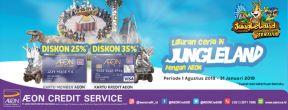 Diskon Hingga 35% di Jungleland dengan Kartu Kredit AEON