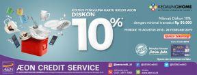 Diskon 10% di Kedaung Home dengan Kartu Kredit AEON