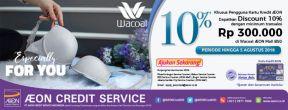 Diskon 10% di Wacoal AEON Mall BSD dengan Kartu Kredit AEON