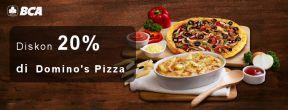 Diskon 20% di Domino's Pizza Menggunakan Kartu Kredit BCA
