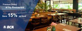 Premium Dining at Ivy's for BCA Credit Cardholder