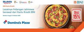 Diskon 15% di Domino's Pizza dengan Kartu Kredit BNI