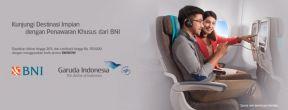 Diskon Hingga 20% Tiket Garuda Indonesia dengan Kartu Kredit BNI