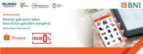 Cicilan 0% Hingga 12 Bulan di Shopee dengan Kartu Kredit BNI