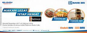 Promo Diskon di Platinum Cafe & Resto dengan Kartu Debit BRI dan Kartu Kredit BRI
