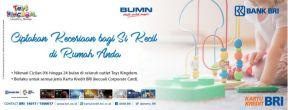 Promo Toys Kingdom dengan BRI Credit Card