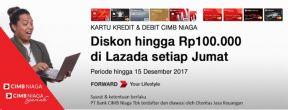 Diskon Sampai 100.000 di Lazada dengan Kartu Kredit CIMB Niaga
