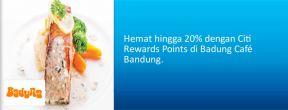 Hemat hingga 20% dengan Citi Rewards Points di Badung Café Bandung