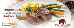 Diskon 25% untuk Menu Tertentu di Royal Safari Resto dengan Kartu Kredit Danamon