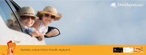 Cicilan 0% 6 bulan + Gratis Biaya Admin di Dwidaya Tour dengan Kartu Kredit Digibank